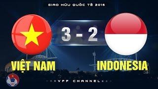 Video VIỆT NAM 3-2 INDONESIA   HIGHLIGHTS MP3, 3GP, MP4, WEBM, AVI, FLV Mei 2019