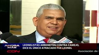"""Leonelistas a Camejo: """"el único atracado fue Leonel Fernández"""""""