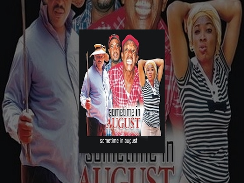 Sometime In August (Nollywood)