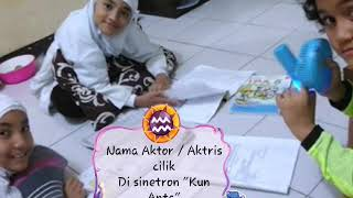 "Video Nama Aktor/Aktris pemain sinetron ""Kun anta"" MP3, 3GP, MP4, WEBM, AVI, FLV Mei 2018"