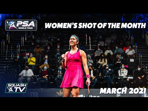Squash: Shot of the Month - March 2021 - Women
