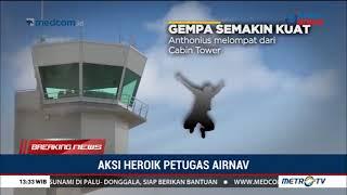 Video Aksi Heroik Petugas Airnav saat Gempa Palu MP3, 3GP, MP4, WEBM, AVI, FLV Oktober 2018