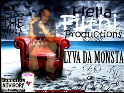Lyva - I Do The Most ( Full Mixtape )