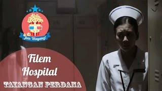 Nonton #JomWayang:  #Event - Tayangan Perdana Filem Seram Hospital Film Subtitle Indonesia Streaming Movie Download