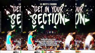 Video Lil Natty & Thunda - Get In Your Section [2018 Soca] MP3, 3GP, MP4, WEBM, AVI, FLV Mei 2019