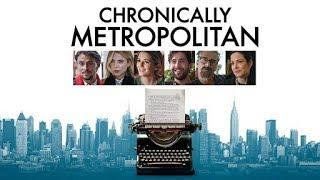 Nonton Kronik Büyükşehirli - Chronically Metropolitan 2016 Film Subtitle Indonesia Streaming Movie Download