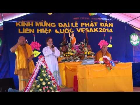 Lễ Phật Đản Vesak 2014 Phần 2 - Tịnh Xá Phú Cường