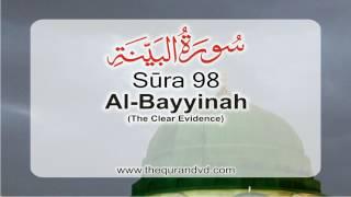 Surah 98- Chapter 98 Al Bayyinah  HD Audio Quran with English Translation