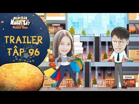 Ngôi sao khoai tây | trailer tập 96: Song Nghi quyết sài tiền xả láng khi nhận được tháng lương đầu - Thời lượng: 1:39.