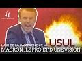 Emmanuel Macron  Le Projet D 39 Une Vision Par Usul