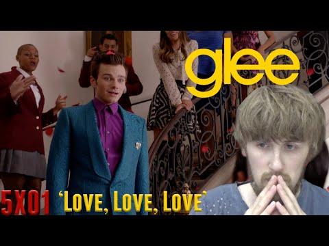 Glee Season 5 Episode 1 - 'Love, Love, Love' Reaction