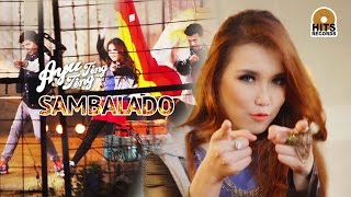 Video Ayu Ting Ting - Sambalado [Official Music Video] MP3, 3GP, MP4, WEBM, AVI, FLV Juli 2018