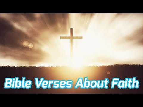 God quotes - Bible Verses About Faith w/ audio and relaxing music for peace and faith