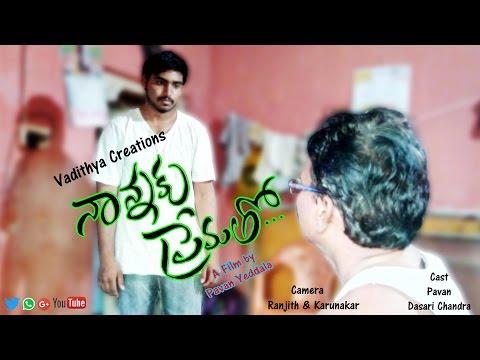 Video NannaKu Prematho Telugu Short Film By Pavan Yeddala download in MP3, 3GP, MP4, WEBM, AVI, FLV January 2017