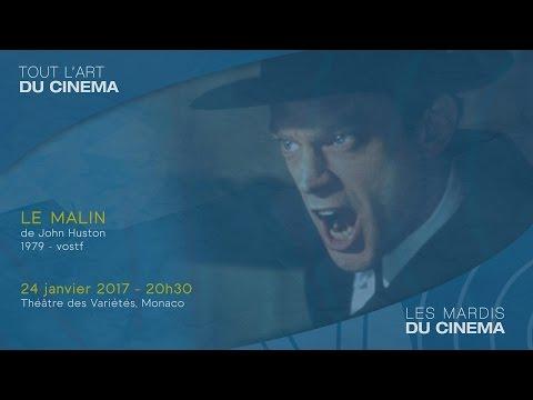 """""""LE MALIN"""" de John Huston - Mardi 24 janvier 2017, 20 h 30, Théâtre des Variétés de Monaco"""