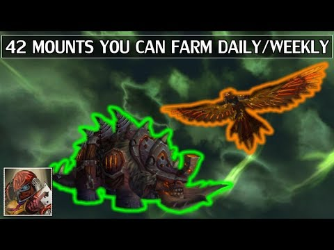 42 Mounts You Can Farm Daily or Weekly - WoW Legion (видео)