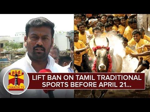 Lift-Ban-on-Tamil-Traditional-Sports-before-April-21--Tamilaga-Veera-Vilayattu-Meetpu-Kazhagam