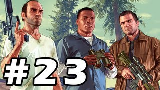Grand Theft Auto 5 Gameplay Walkthrough Part 23 - GTA 5