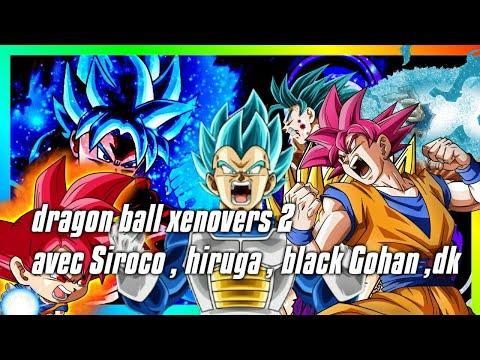 Dragon Ball Xenoverse 2 feat Dk Gaming Hiruuga officiel SIROCO Black Gohan