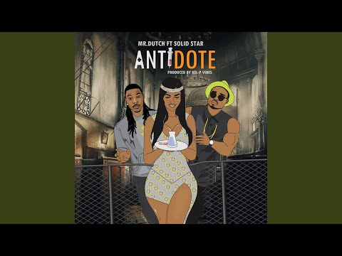 Antidote (feat. Solidstar)