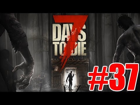 The FGN Crew Plays: 7 Days to Die #37 - The Second Blood Moon