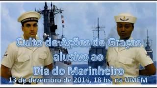 No dia 13DEZ2014, como todos os anos, militares e civis evangélicos estiveram reunidos na Sede da UMEM para celebrarem a Deus pelo Dia do Marinheiro. A progr...