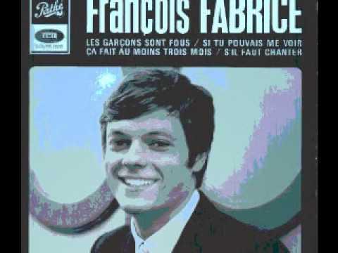 FRANCOIS FABRICE ( FABRICE ) - LES GARCONS SONT FOUS