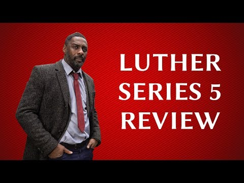 Luther Series 5 Review