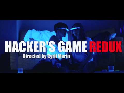 Hacker's Game Redux -Trailer-
