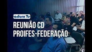 Programa ADURN TV 148 - Reunião CD PROIFES-Federação