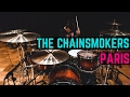 Download Lagu The Chainsmokers - Paris | Matt McGuire Drum Cover Mp3 Free