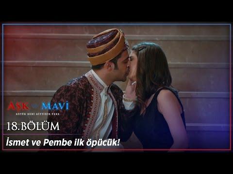 Video Aşk ve Mavi 18 Bölüm - İsmet ve Pembe ilk öpücük :) download in MP3, 3GP, MP4, WEBM, AVI, FLV January 2017