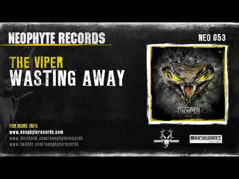 The Viper - Wasting Away