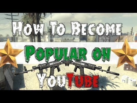 "How to Get Popular on Youtube! ""Become Youtube Famous"" Grow More Subscribers, Views!"