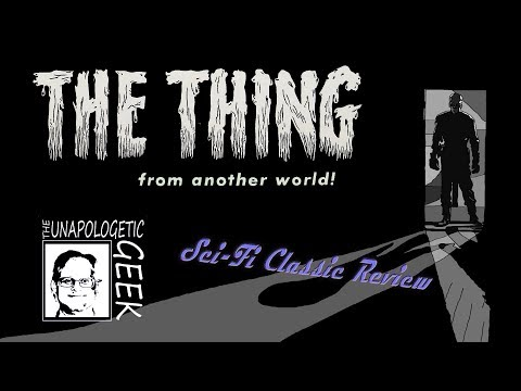 Sci-Fi Classic Review: THE THING FROM ANOTHER WORLD (1951)