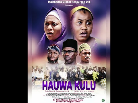 Hauwa Kulu part 1&2 Latest Hausa Movie 2020