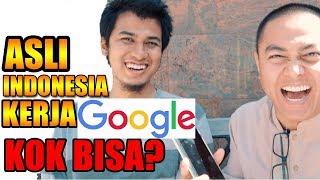 Video TRIK DAPAT KERJA DI GOOGLE ‼️ KISAH SUKSES ORANG INDONESIA MP3, 3GP, MP4, WEBM, AVI, FLV Desember 2018