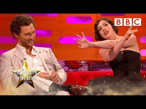 16 - Programme website: www.bbc.co.uk/grahamnortonshow Anne Hathaway chats about being excited to work with Matthew McConaughey and that she predicted he'd win an Oscar.