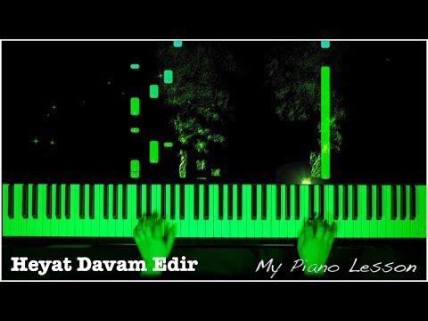 Heyat Davam Edir - Piano Lesson (Huseyn Abdullayev)