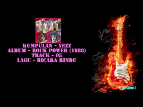 Rock Power - 05 - Yezz - Bicara Rindu
