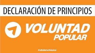 Declaración de principios de Voluntad Popular