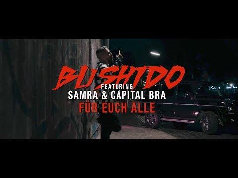 Video Bushido feat. Samra & Capital Bra - Für euch alle download in MP3, 3GP, MP4, WEBM, AVI, FLV January 2017
