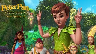 Video Peterpan Season 2 Episode 19 Forever Young | Cartoon For Kids |  Video | Online MP3, 3GP, MP4, WEBM, AVI, FLV Agustus 2018