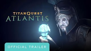 Titan Quest: Atlantis - Official Console Release Trailer by GameTrailers