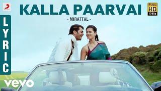 Mirattal - Kalla Paarvai Video | Vinay Rai