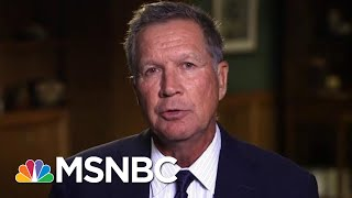 John Kasich On President Donald Trump: Feels Like A Parallel Universe | Hardball | MSNBC
