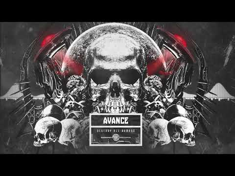 AVANCE - DESTROY All Humans [Bassweight Records]