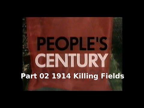 People's Century Part 02 1914 Killing Fields