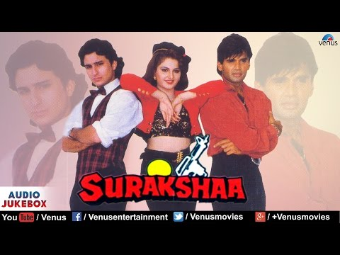 Video Surakshaa - Full Hindi Songs | Saif Ali Khan, Sunil Shetty & Monica Bedi | Audio Jukebox download in MP3, 3GP, MP4, WEBM, AVI, FLV January 2017
