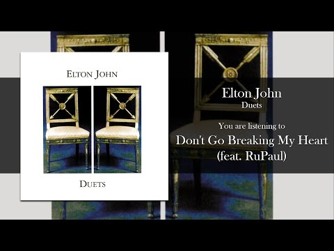 Elton John - Don't Go Breaking My Heart (feat. RuPaul) [Audio]